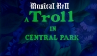 Musical Hell: A Troll in Central Park