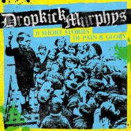 "First Listen: Dropkick Murphys "" Stories of Pain and Glory"" Album Review"