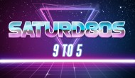 Saturd80s (Ep. 12): 9 to 5