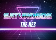 Saturd80s (Ep. 10): The NES