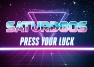 Saturd80s (Ep. 8): Press YourLuck