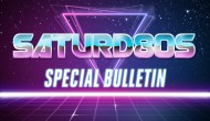 Saturd80s (Ep. 1): Special Bulletin