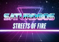 Saturd80s (Ep. 5): Streets ofFire