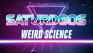 Saturd80s (Ep. 3): Weird Science