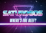 Saturd80s (Ep. 6): Where's theBeef?