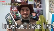 The Literary Lair: Douglas Adams's StarshipTitanic