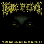 "Cradle of Filth ""From the Cradle to Enslave"" Album Review"