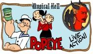 Musical Hell: Popeye