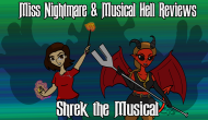 Miss Nightmare Crossovers- Shrek the Musical w/Musical Hell