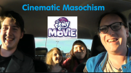 Cinematic Masochism: My Little Pony: The Movie (2017)