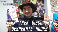 The Literary Lair: Star Trek Discovery – Desperate Hours