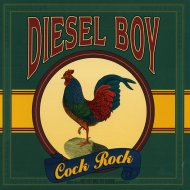 "Diesel Boy ""Cock Rock"" Album Review – Monster from the Studio"