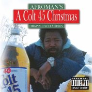"Afroman ""A Colt 45 Christmas"" Album Review – Monster from the Studio"