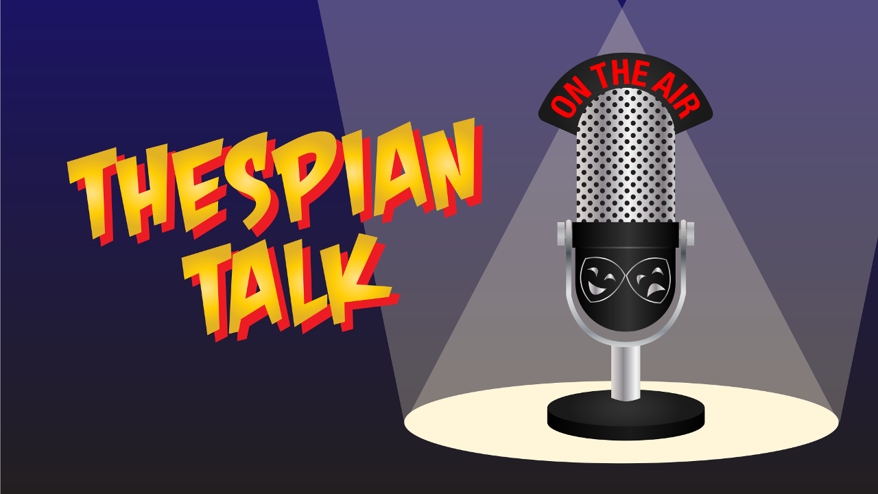 Thespian Talk #210 (Mr. Waffles Told Me To Do It)