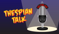 Thespian Talk #206 (This Foot Tastes Horrible)