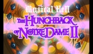 Musical Hell: The Hunchback of Notre Dame II