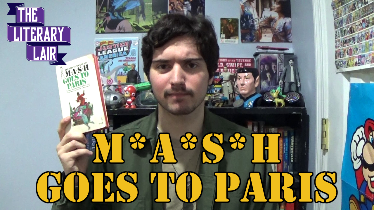 The Literary Lair: M*A*S*H Goes to Paris