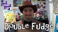 The Literary Lair: Double Fudge (Fudgetrospective Week4)