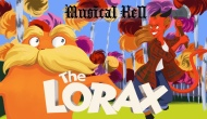 Musical Hell: The Lorax