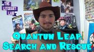 The Literary Lair: Quantum Leap – Search and Rescue