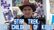 The Literary Lair: Star Trek – Children ofKings