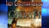 David and Goliath – Indy Christian Review