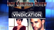 Vindication – Indy ChristianReview