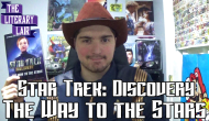 The Literary Lair: Star Trek Discovery – The Way to the Stars