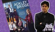 How To Fix It: Ackley Bridge – Episode1