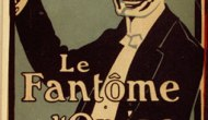 At the Source: The Phantom of the Opera by Gaston Leroux