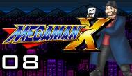 The Penultimate Episode | Gomer Plays Mega Man X (Part8)