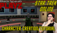 Star Trek Online Review #1 – TOS Character Creation/Tutorial | BlackScarabPlayZ