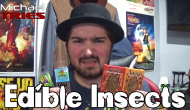Eating BUGS! – Michael Tries: Edible Insects