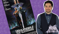 How To Fix It: Highlander II: The Quickening