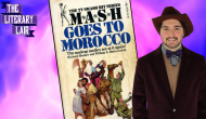 M*A*S*H Goes to Morocco – The Literary Lair